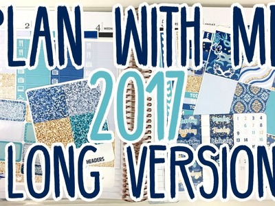 Plan With Me | 2017 (Long Version)