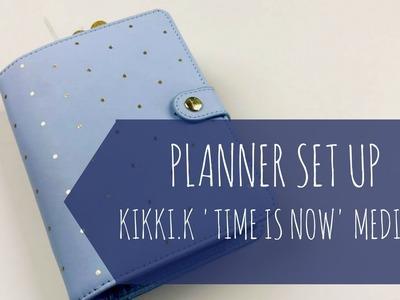 PLANNER SET UP  | Personal. Medium Size Kikki.k 'Time is Now' Planner | 2017