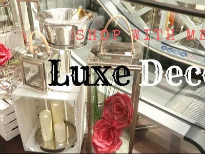 SHOP WITH ME LUXE DECOR PART 2
