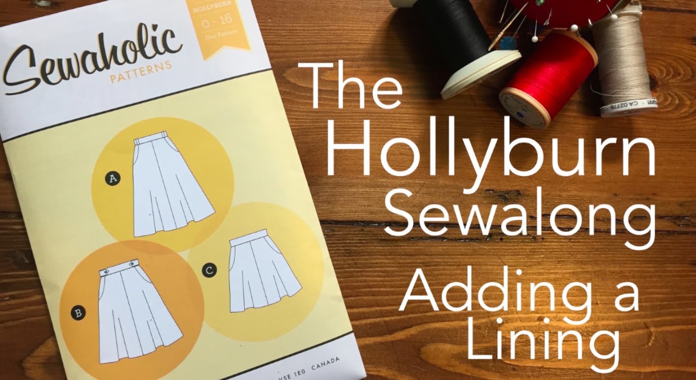 The Hollyburn Sewaong - Adding a Lining