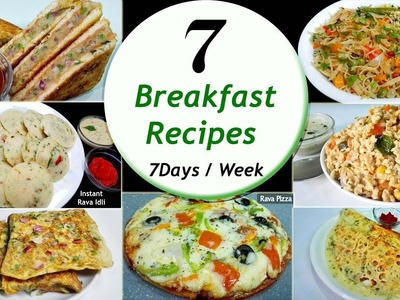 7 Breakfast recipes || 7 Days.Week Breakfast recipes || Simple & Easy Recipes