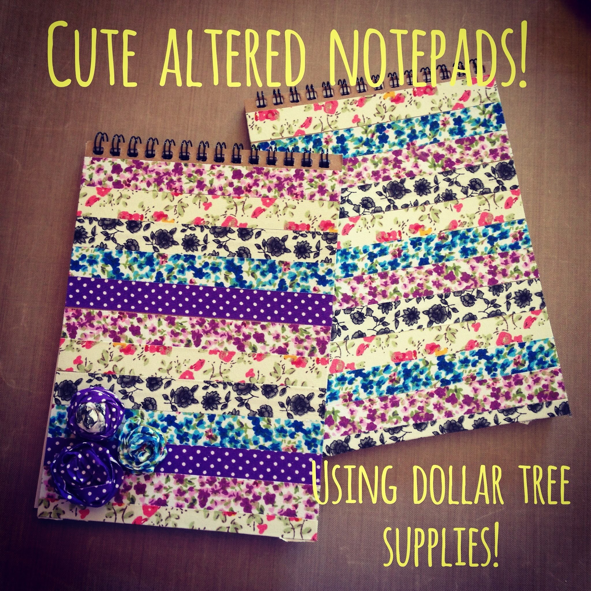 Cute Altered Notepads. with Dollar Tree supplies!