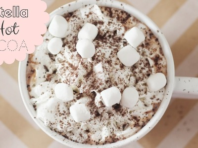DIY Nutella Hot Chocolate! BEST Nutella Hot Chocolate