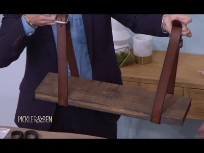 How To Make DIY Belt Shelves with Jeremiah Brent - Pickler & Ben