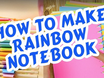 How To Make Rainbow Notebook In 5 Minutes