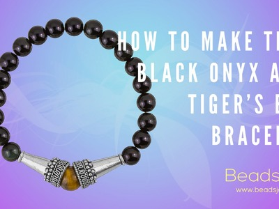 Learn to make simple black onyx and tiger's eye bracelet!