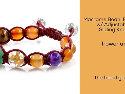 Macrame Bodhi Bracelet with Adjustable Sliding Knot at The Bead Gallery