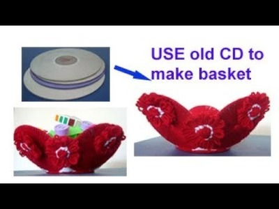 Recycle old CD woolen basket (no chortia.no knitting) best from waste material