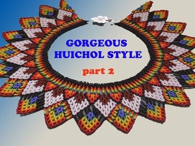 Tutorial 2.3: GORGEOUS HUICHOL style NECKLACE