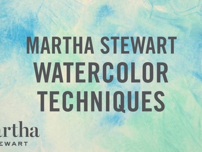 3 Techniques With Martha Stewart Watercolor Craft Paint