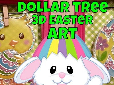 ????CLOSED 10:06PM - Dollar Tree 3D Art: Do it Yourself Easter Hangables Pt 2 **Clues**????