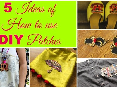 DIY Quirky Patches | 5 Ideas of How To Use DIY Patches | Pompoms & Tassels