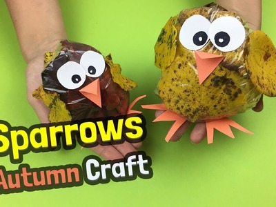 Easy DIY ideas for Autumn craft with kids - Sparrows made of leaves