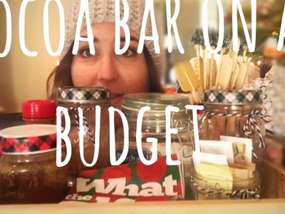 Fast easy and budget friendly cocoa bar
