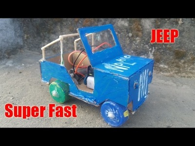 How to make a Jeep (Super Fast)using DC Motor with 9v battery