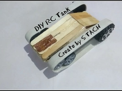 How to Make A RC Tank - DIY RC Tank