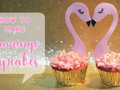 How to Make Flamingo Cupcakes - Perfect for Flamingo Party