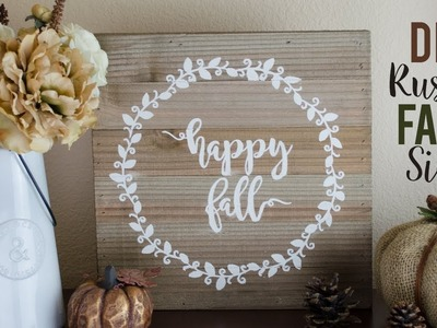 HOW TO MAKE RUSTIC FARMHOUSE FALL SIGN WITH VINYL STENCIL