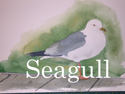 How to Paint a Seagull in Watercolour Watercolor Tutorial Dock Boards Bird Grey Gull