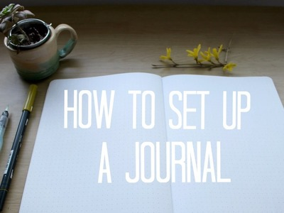 How to Set up a NEW Journal!