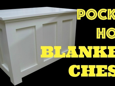 Pocket Hole Blanket Chest - Woodworking