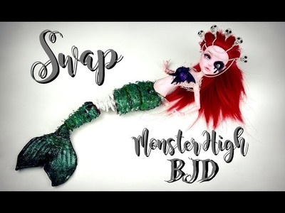 SWAP - MONSTER HIGH BJD ARIEL