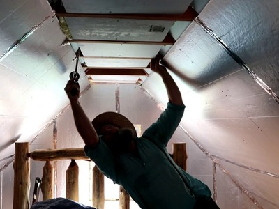TINY HOUSE ~ REDUCING RADIANT HEAT IN THE CEILING