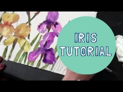 Watercolor Demonstration   How to paint Purple and Yellow Iris Flowers