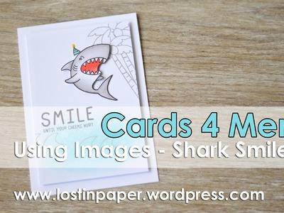 Cards 4 Men (Using Images) - Waffle Flower Shark Smile!