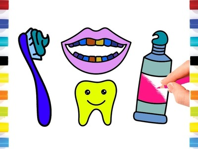 Colorings for Kids Tooth, Brush And Paste    Drawing and Colours for Children's with Colored Markers