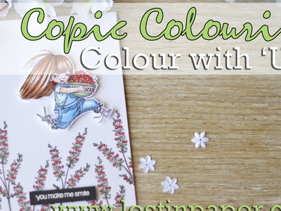 Colour with 'U' - Penny Black and Copic Colouring!