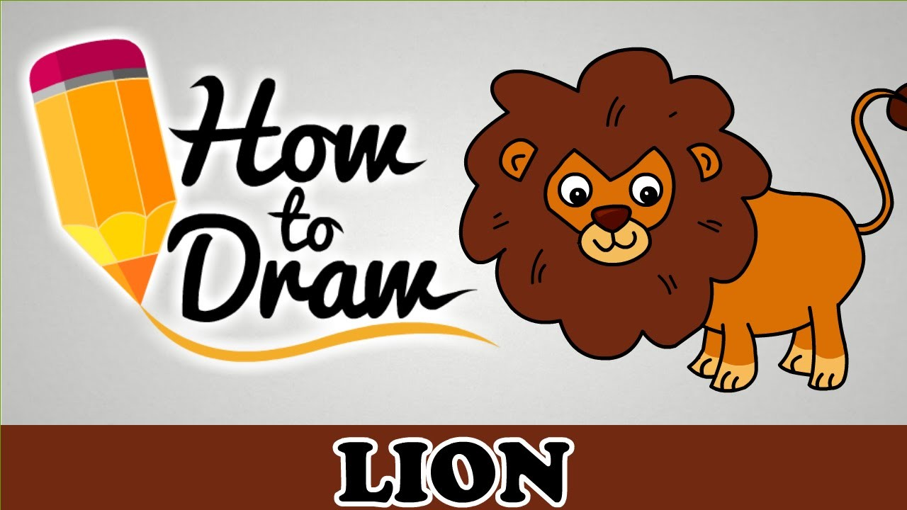 How To Draw A Lion Easy Step By Step Cartoon Art Drawing Lesson