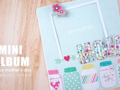 Mini album tutorial - Làm mini album tặng mẹ