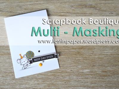 Multi   Masking with the MISTI