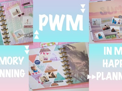 PWM- MEMORY PLANNING IN MY HAPPY PLANNER
