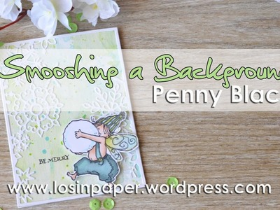 Smooshing a Background for a Penny Black Snow Fairy!