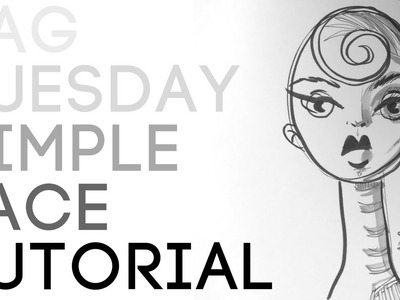 Tag Tuesday - SIMPLE FACE TUTORIAL