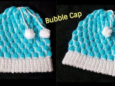 Bubble Cap Knitting with double border || in hindi