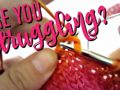 Continental Knitting Tips & Exercises