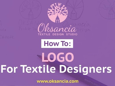 How to design a logo for your textile design business. My experience designing my logo.