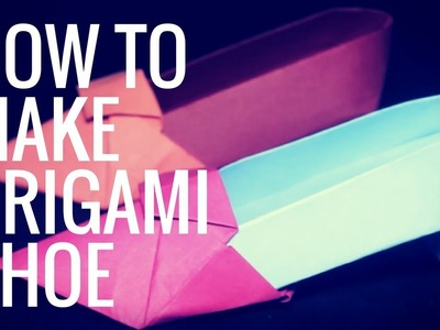 How to Make Origami Shoe | DIY