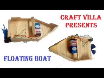 How to Make Power floating Boat from Popsicle or Ice Cream Sticks by Craft Villa
