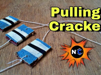 How to make pulling cracker at home