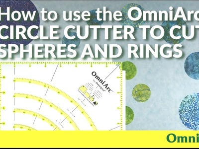 How to use the OmniArc Circle Cutter Ruler to Cut Spheres and Rings