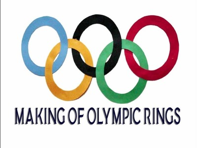Making of Olympic Rings:- winter olympic - Art and craft - colored paper art - Paper decoration