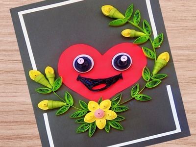 Paper Quilling Art | How To make Smiley Heart Face Greeting Card | Paper Quilling Greeting