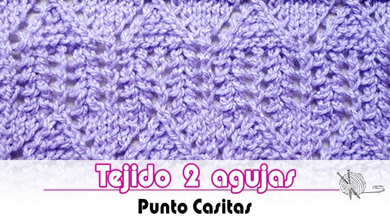 Tejido 2 agujas - Punto Casitas - Knitting stitch little house