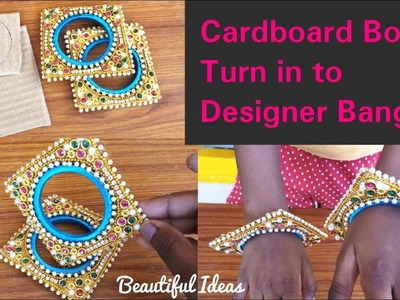 DIY.Cardboard Boxes turn in to Bridal Designer Bangles.Reuse Ideas.Best out of Waste Materials.uses
