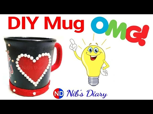 DIY Gift Mug || Best out of Waste materials|| Nib's Diary