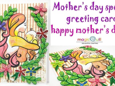 DIY mothers day card   greeting card for beginners   quilling designs   mothers day special